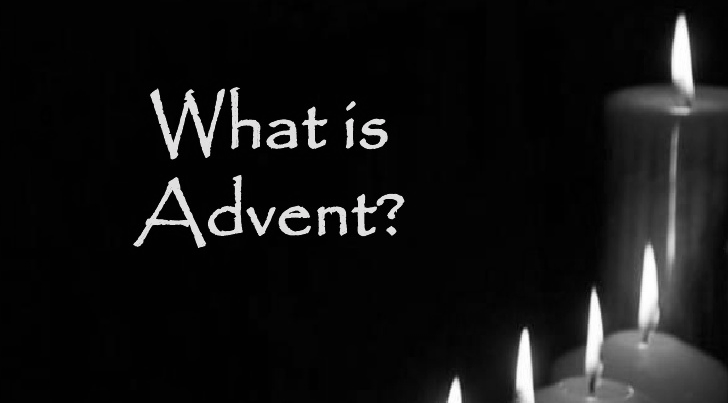 Advent–what's that?